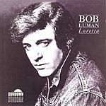 Bob Luman Loretta