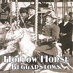 Hollow Horse Beggarstown