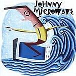 Johnny Microwave Johnny Microwave