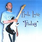 Rob Love Friday