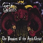 Gein & The Graverobbers The Passion Of The Anti-Christ