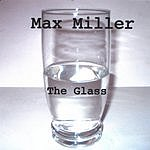 Max Miller The Glass