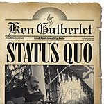 Ken Gutberlet Status Quo