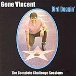Gene Vincent Big Doggin': The Complete Challenge Sessions