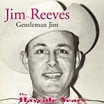 Jim Reeves Gentleman Jim - The Hayride Years