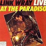 Link Wray Live At The Paradiso