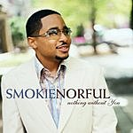 Smokie Norful Nothing Without You (Special Edition)