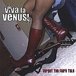 Viva La Venus! Forget The Fairy Tale
