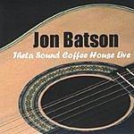 Jon Batson Theta Sound Coffee House Live