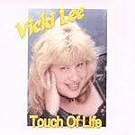 Vicki Lee Touch Of Life