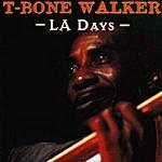 T-Bone Walker LA Days