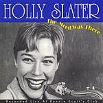 Holly Slater The Mood Was There (Live)