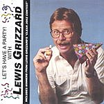 Lewis Grizzard Let's Have A Party With Lewis Grizzard