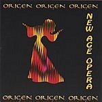 Origen New Age Opera