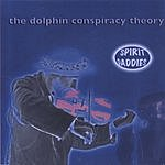 Spirit Daddies The Dolphin Conspiracy Theory