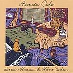 Lorraine Rousseau & Robert Carlton Acoustic Café