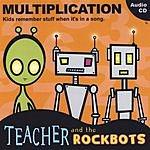 Teacher & The Rockbots Multiplication