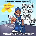 Read Along With Wayne What's Your Letter?