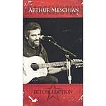 Arthur Meschian Hit Collection