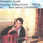 Steve Arroyo/Curt Phillips Falling In Love