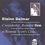 Elaine Delmar S' Wonderful: Live At Ronnie Scott's Club