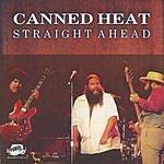 Canned Heat Straight Ahead
