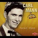 Carl Mann Rockin' Mann