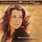 Amy Grant Believe (Single)