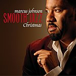 Marcus Johnson Smooth Jazz Christmas