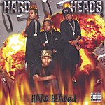 Hard Heads Hard Headed (Parental Advisory)