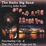 The Radio Big Band Edinburgh-Fascinating City/That Old Forth Bridge And Me