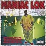 Maniac Lok I'm Back (Parental Advisory)