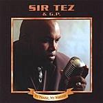 Sir-Tez & G.P My Praise My Worship