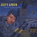 Gift Anon Mum's The Word