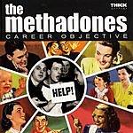 The Methadones Career Objectives