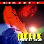 Freddie King The Essential Collection, Vol.2