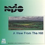 National Youth Jazz Orchestra A View From The Hill (Live At Ronnie Scott's Club)