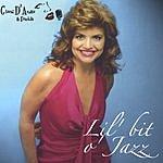 Gloria D'Arezzo & Friends Lil' Bit O' Jazz