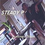 Steady P Summer Nites