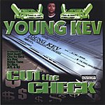 Young Kev Cut the Check (Parental Advisory)