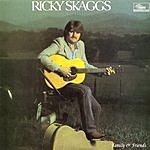 Ricky Skaggs Family & Friends
