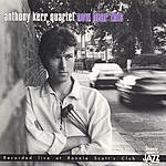 Anthony Kerr Quartet Now Hear This (Live At Ronnie Scott's Club)