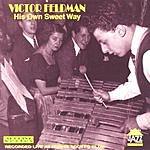 Victor Feldman His Own Sweet Way (Live At Ronnie Scott's Club)