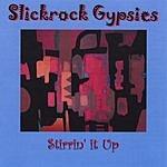 Slickrock Gypsies Stirrin' It Up