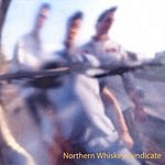 Northern Whiskey Syndicate Northern Whiskey Syndicate