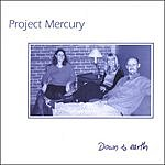 Project Mercury Down To Earth
