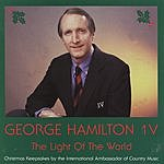 George Hamilton IV The Light Of The World