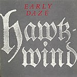Hawkwind Early Daze: Best Of