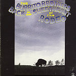 Burrito Brothers Back To The Sweetheart Of The Rodeo