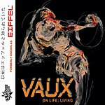 Vaux On Life, Living EP